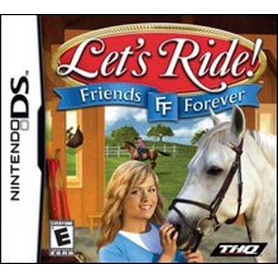 Let's Ride Friends Forever