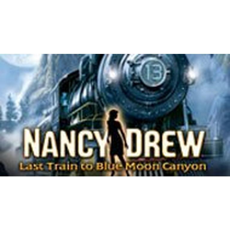 Nancy Drew(R): Last Train to Blue Moon Canyon