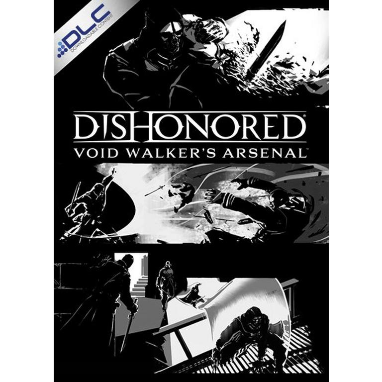 Dishonored®: Void Walker's™ Arsenal | E