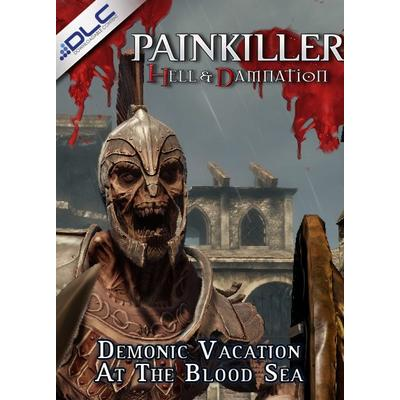 Painkiller Hell & Damnation - Demonic Vacation at the Blood Sea