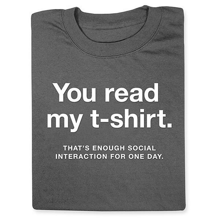 Enough Social Interaction T-Shirt