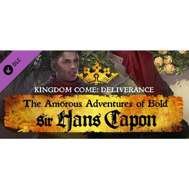 Kingdom Come: Deliverance The Amorous Adventures of Bold Sir Hans Capon