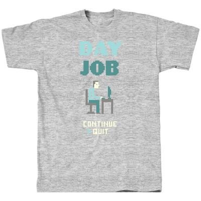 Day Job T-Shirt