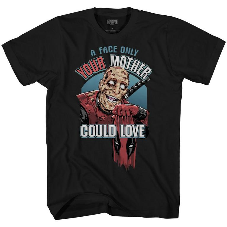 Deadpool A Face Only Your Mother Could Love T-Shirt