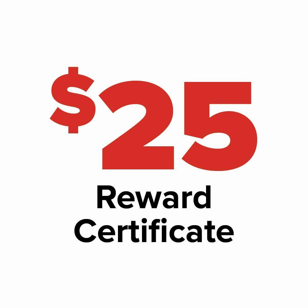 $25 Reward Certificate