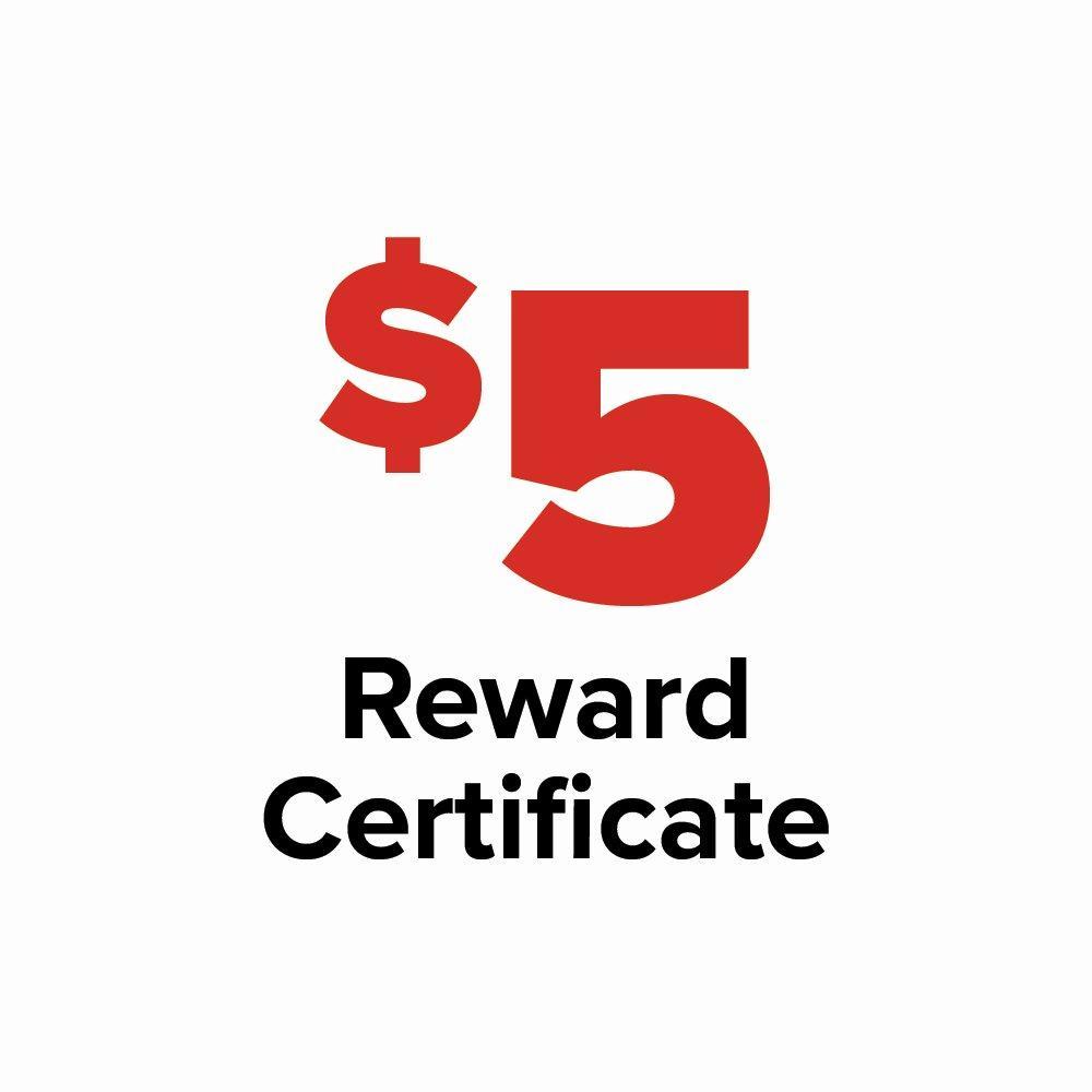 $5 Reward Certificate